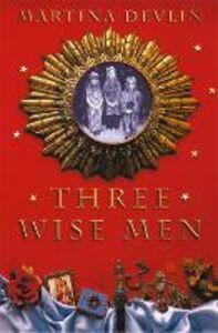 Foto Cover di Three Wise Men, Ebook inglese di Martina Devlin, edito da HarperCollins Publishers