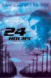 Twenty-Four Hours