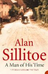 Ebook in inglese A Man of his Time Sillitoe, Alan