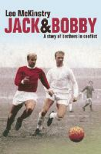 Ebook in inglese Jack and Bobby: A story of brothers in conflict McKinstry, Leo