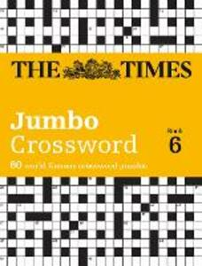 The Times 2 Jumbo Crossword Book 6: 60 World-Famous Crossword Puzzles from the Times2 - cover