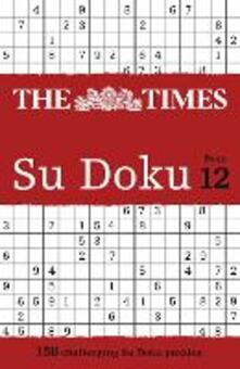 The Times Su Doku Book 12: 150 Challenging Puzzles from the Times - The Times Mind Games - cover