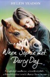 Ebook in inglese When Sophie Met Darcy Day Yeadon, Helen