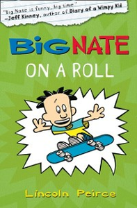 Ebook in inglese Big Nate on a Roll (US edition) Peirce, Lincoln
