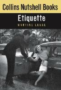 Ebook in inglese Etiquette (Collins Nutshell Books) Legge, Martine