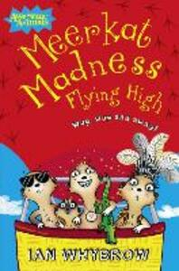 Meerkat Madness Flying High - Ian Whybrow - cover