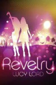 Foto Cover di Revelry, Ebook inglese di Lucy Lord, edito da HarperCollins Publishers
