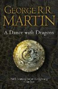 Foto Cover di Dance With Dragons Complete Edition (Two in One) (A Song of Ice and Fire, Book 5), Ebook inglese di George R.R. Martin, edito da HarperCollins Publishers