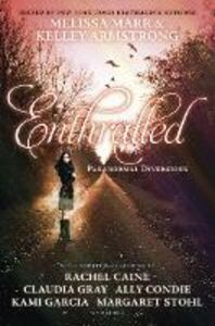 Ebook in inglese Enthralled: Paranormal Diversions -, -