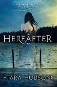 Ebook in inglese Hereafter Hudson, Tara