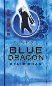 Ebook in inglese Blue Dragon (Dark Heavens, Book 3) Chan, Kylie