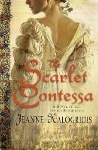 Foto Cover di The Scarlet Contessa, Ebook inglese di Jeanne Kalogridis, edito da HarperCollins Publishers