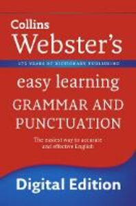 Ebook in inglese Grammar and Punctuation (Collins Webster's Easy Learning) -, -