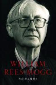 Ebook in inglese Memoirs Rees-Mogg, William