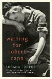 Waiting for Robert Capa