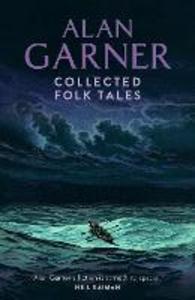 Ebook in inglese Collected Folk Tales Garner, Alan