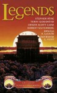 Legends: Eleven New Works by the Masters of Modern Fantasy - cover