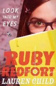 Ebook in inglese Look into my eyes (Ruby Redfort, Book 1) Child, Lauren