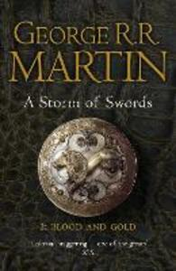 A Storm of Swords: Part 2 Blood and Gold (Reissue) - George R. R. Martin - cover