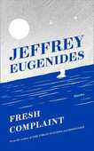 Libro in inglese Fresh Complaint Jeffrey Eugenides