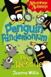 Penguin Pandemonium - The Rescue - Jeanne Willis - cover