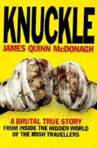 Foto Cover di Knuckle, Ebook inglese di James Quinn McDonagh, edito da HarperCollins Publishers