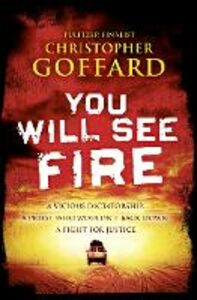 Foto Cover di You Will See Fire, Ebook inglese di Christopher Goffard, edito da HarperCollins Publishers