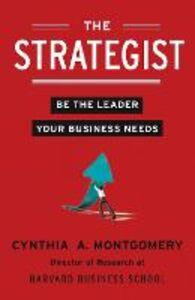 Foto Cover di The Strategist, Ebook inglese di Cynthia Montgomery, edito da HarperCollins Publishers
