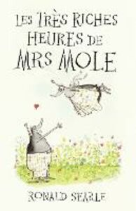 Ebook in inglese Les Tres Riches Heures de Mrs Mole Searle, Ronald