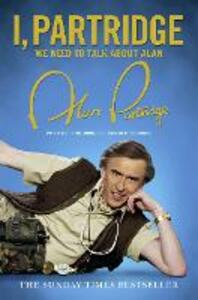 I, Partridge: We Need To Talk About Alan - Alan Partridge - cover