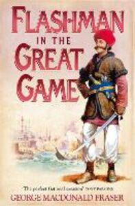 Foto Cover di Flashman in the Great Game, Ebook inglese di George MacDonald Fraser, edito da HarperCollins Publishers