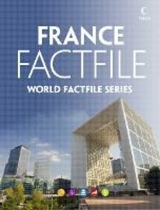 Foto Cover di France Factfile: An encyclopaedia of everything you need to know about France, for teachers, students and travellers, Ebook inglese di Collins, edito da HarperCollins Publishers