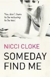 Foto Cover di Someday Find Me, Ebook inglese di Nicci Cloke, edito da HarperCollins Publishers