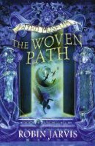 Foto Cover di The Woven Path, Ebook inglese di Robin Jarvis, edito da HarperCollins Publishers