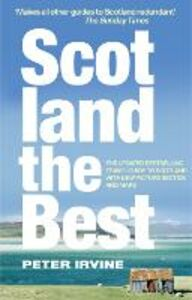 Foto Cover di Scotland the Best, Ebook inglese di Peter Irvine, edito da HarperCollins Publishers