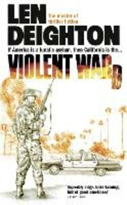 Ebook in inglese Violent Ward Deighton, Len