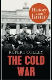 Cold War: History in an Hour