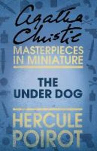 Foto Cover di Under Dog: A Hercule Poirot Short Story, Ebook inglese di Agatha Christie, edito da HarperCollins Publishers