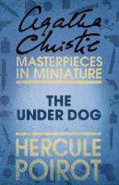 Under Dog: A Hercule Poirot Short Story
