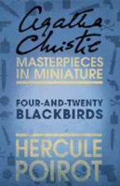 Four-and-Twenty Blackbirds: A Hercule Poirot Short Story