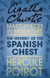 Mystery of the Spanish Chest: A Hercule Poirot Short Story