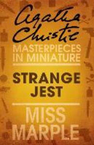 Foto Cover di Strange Jest: A Miss Marple Short Story, Ebook inglese di Agatha Christie, edito da HarperCollins Publishers
