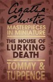 House of Lurking Death: An Agatha Christie Short Story