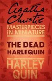 Dead Harlequin: An Agatha Christie Short Story