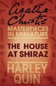 Foto Cover di House at Shiraz: An Agatha Christie Short Story, Ebook inglese di Agatha Christie, edito da HarperCollins Publishers