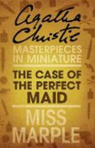 Foto Cover di Case of the Perfect Maid: A Miss Marple Short Story, Ebook inglese di Agatha Christie, edito da HarperCollins Publishers