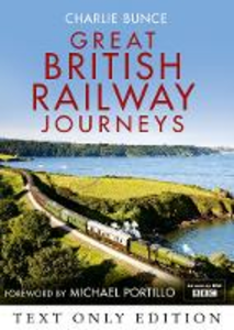 Ebook in inglese Great British Railway Journeys Text Only Bunce, Charlie