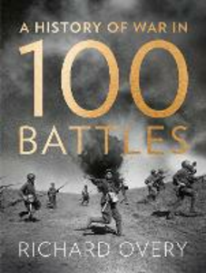 Ebook in inglese History of War in 100 Battles Overy, Richard