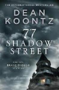 77 Shadow Street - Dean Koontz - cover