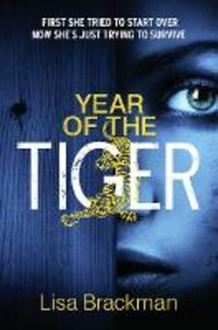 Foto Cover di Year of the Tiger, Ebook inglese di Lisa Brackman, edito da HarperCollins Publishers